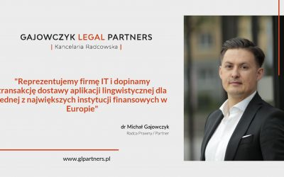 Gajowczyk Legal Partners reprezentuje IT start-up