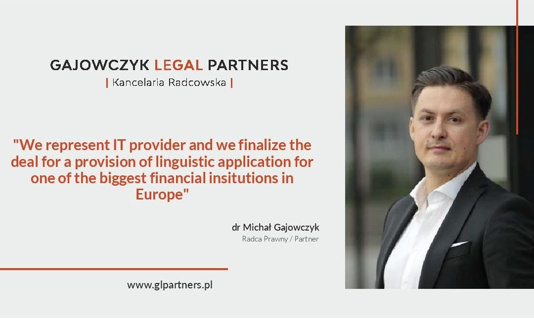 Gajowczyk Legal Partners represented IT start-up