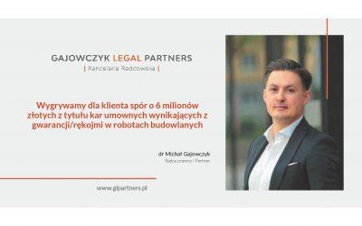 Wygrywamy dla klienta spór o 6 milionów zlotych